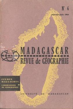 Madagascar Revue de Géographie: No. 4, Janvier–Juin 1964