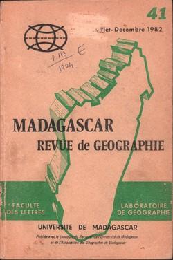 Madagascar Revue de Géographie: No. 41, Juillet–Décembre 1982