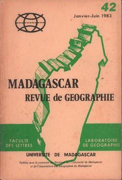Madagascar Revue de Géographie: No. 42, Janvier–Juin 1983