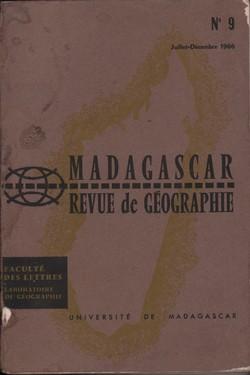 Madagascar Revue de Géographie: No. 9, Juillet–Décembre 1966