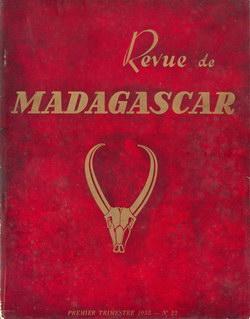 Revue de Madagascar: No 22: Premier Trimestre 1955