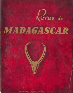 Revue de Madagascar: No 23: Deuxième Trimestre 1955
