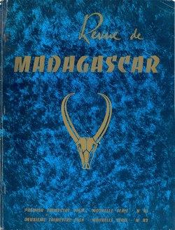 Revue de Madagascar: Nouvelle Série: Nos 41-42: Premier et Deuxième Trimestre 1968