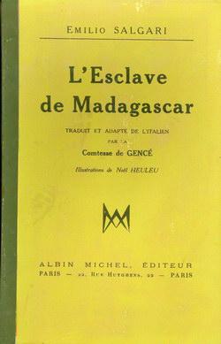 L'Esclave de Madagascar: Traduit et Adapté de l'Italien