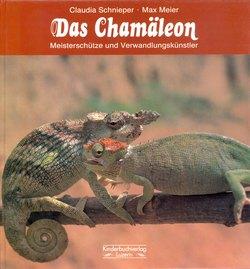 Das Chamäleon: Meisterschütze end Verwandlungskünstler