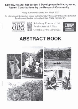 Abstract Book: Society, Natural Resources & Devlopment in Madagascar, Recent Contributions by the Research Community: Friday 30th and Saturday 31st March 2007