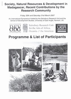 Programme & List of Participants: Society, Natural Resources & Devlopment in Madagascar, Recent Contributions by the Research Community: Friday 30th and Saturday 31st March 2007