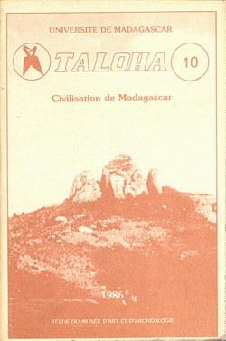 Taloha (Revue du Musée d'Art et Arch?ologie): 10: Civilisation de Madagascar