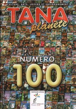 Tana Planète: Numéro 100 – juin 2016
