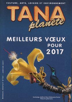 Tana Planète: Numéro 107 – janvier 2017