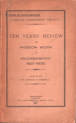 Ten Year's Review of Mission Work in Madagascar 1921–1930