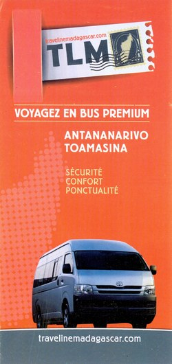 TLM: Voyage en bus premium: Antananarivo - Toamasina
