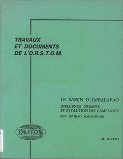 Le Bassin d'Ambalavao: Influence Urbaine et Evolution des Campagnes (sud Betsileo Madagascar)
