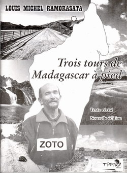 Trois Tours de Madagascar à Pied