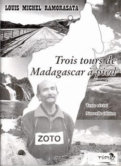 Trois Tours de Madagascar � Pied