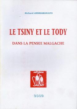 Le Tsiny et le Tody dans la Pensée Malgache