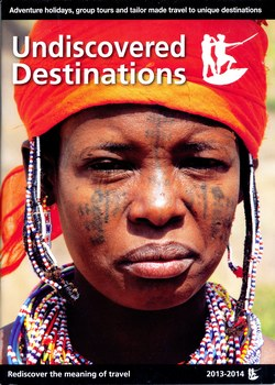 Undiscovered Destinations: 2013-2014