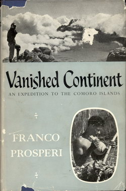 Vanished Continent: An Expedition to the Comoro Islands