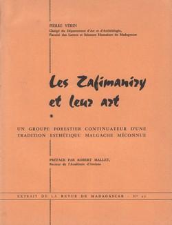 Les Zafimaniry et leur art: Un groupe forestier continuateur d'une tradition esthétique Malgache méconnue: extrait de la Revue de Madagascar No. 27