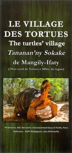 Le Village des Tortues / The Turtles' Village / Tananan'ny Sokake de Mangily-Ifaty
