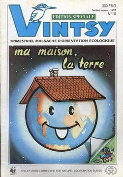 Vintsy: Trimestriel Malgache d'Orientation Ecologique: No. 18: Ma maison, la terre