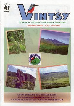 Vintsy: Trimestriel Malgache d'Orientation Ecologique: No. 40: Le parc National de Marojejy, Le Corridor de Betaolana et La réserve spéciale d'Anjanaharibe-Sud