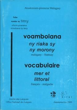 Voambolana ny riaka sy ny morony / Vocabulaire mer et littoral: malagasy-frantsay / français-malgache