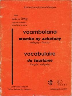 Voambolana momba ny zahatany / Vocabulaire du tourisme: malagasy-frantsay / français-malgache