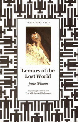 Lemurs of the Lost World: Exploring the forests and Crocodile Caves of Madagascar