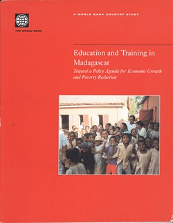 Education and Training in Madagascar: Towards a Policy Agenda for Economic Growth and Poverty Reduction