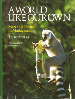 A World Like Our Own: Man and Nature in Madagascar