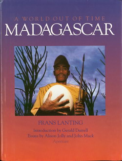Madagascar: A World out of Time