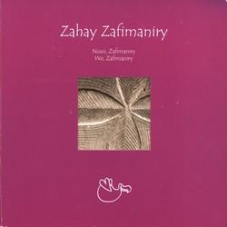 Zahay Zafimaniry: Nous, Zafimaniry / We, Zafimaniry