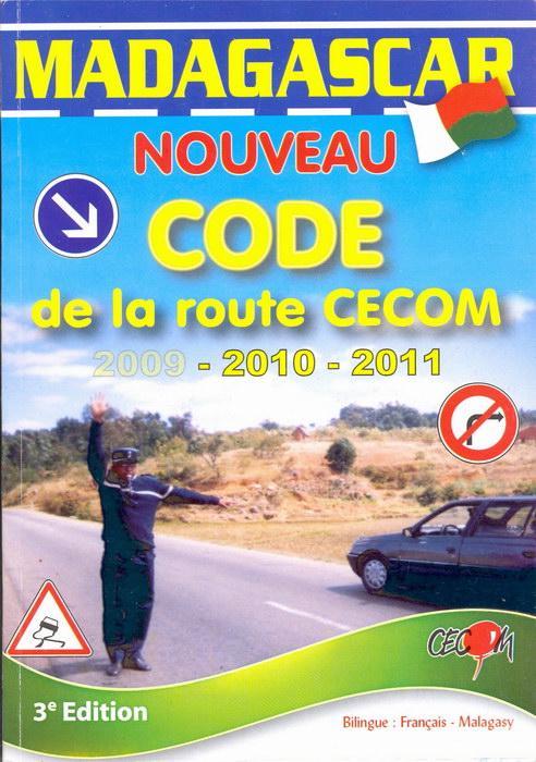 madagascar nouveau code de la route cecom 2009 2010 2011 madagascar library. Black Bedroom Furniture Sets. Home Design Ideas
