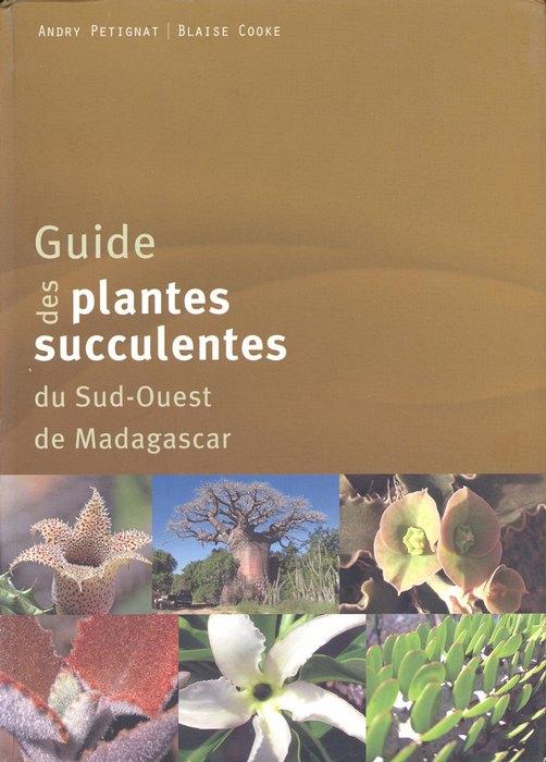 Guide Des Plantes Succulentes Du Sud Ouest De Madagascar
